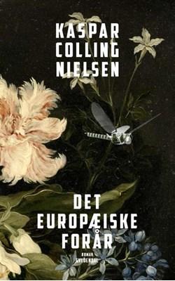 Det europæiske forår Kaspar Colling Nielsen 9788702243048