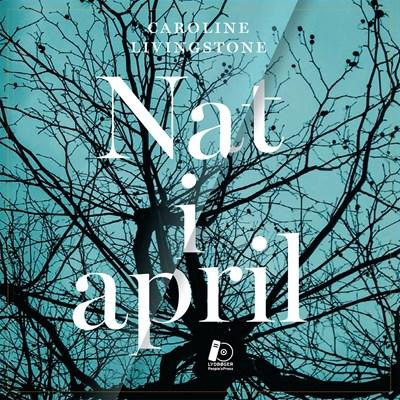 Nat i april Caroline Livingstone 9788771803082