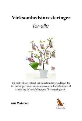 Virksomhedsinvesteringer - for alle Jan Pedersen 9788799650385