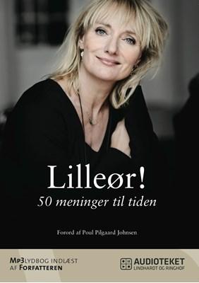 Lilleør! 50 meninger til tiden Kathrine Lilleør 9788711452059