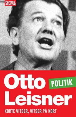 Otto Leisners vittigheder - Politik Otto Leisner 9788793265431