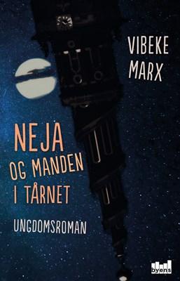 Neja og manden i tårnet Vibeke Marx 9788793628441
