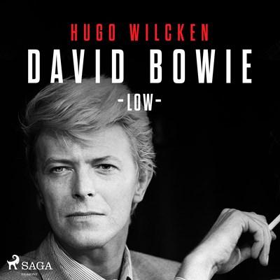 David Bowie - Low Hugo Wilcken 9788711954454
