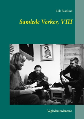 Samlede Verker, VIII Nils Faarlund 9788771887419