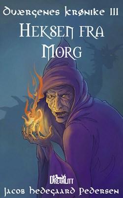 Heksen fra Morg Jacob Hedegaard Pedersen 9788771712773