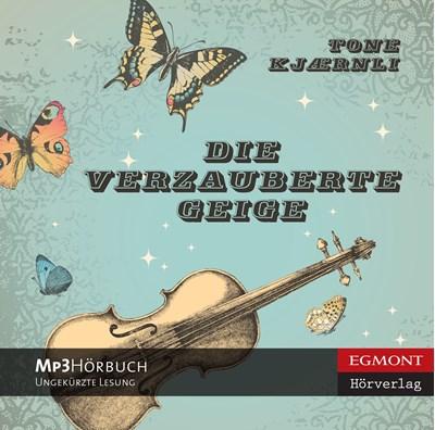 Die verzauberte Geige Tone Kjærnli 9788711326022