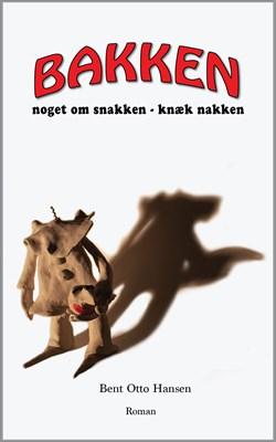 Bakken Bent Otto Hansen 9788799720712