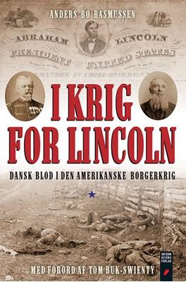 I krig for Lincoln Anders Bo Rasmussen 9788775148622