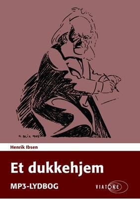 Et dukkehjem Henrik Ibsen 9788771830880