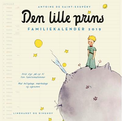 Den lille prins, familiekalender 2019 Antoine de Saint-Exupéry 9788711904602
