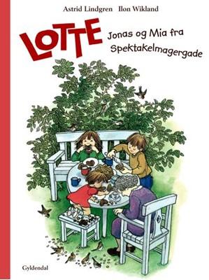 Lotte, Jonas og Mia fra Spektakelmagergade Astrid Lindgren 9788702276718