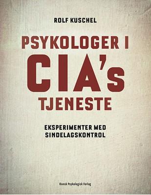 Psykologer i CIA's tjeneste Rolf Kusche 9788771586152