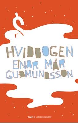 Hvidbogen Einar Már Guðmundsson 9788726031638