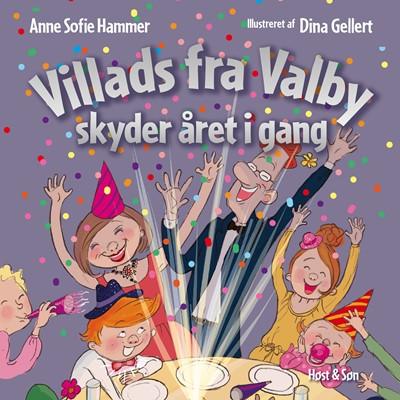 Villads fra Valby skyder året i gang Anne Sofie Hammer 9788763860864