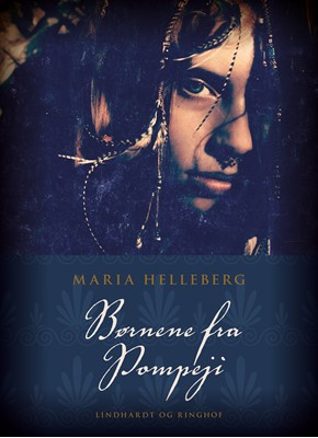 Børnene fra Pompeji Maria Helleberg 9788711711873