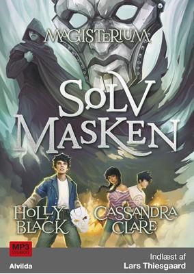 Magisterium 4: Sølvmasken Cassandra Clare, Holly Black 9788771654264
