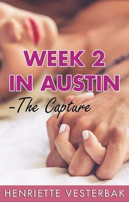Week 2 in Austin Henriette Vesterbak 9788797027332