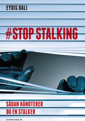 STOP STALKING Eydis Dali 9788799906482