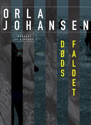 Dødsfaldet Orla Johansen 9788726066876
