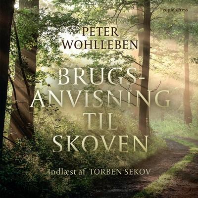 Brugsanvisning til skoven Peter Wohlleben 9788772008929