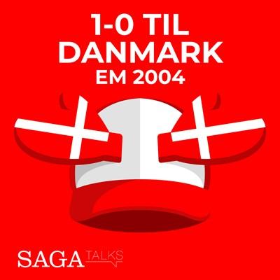 1-0 til Danmark - EM 2004 Michael Ørtz Christiansen, Morten Olsen 9788726046885