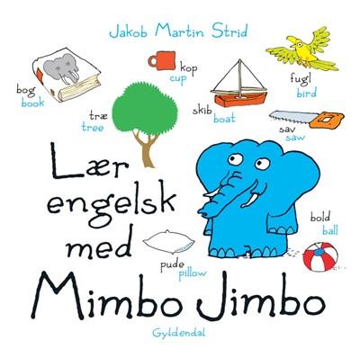 Lær engelsk med Mimbo Jimbo - Lyt&læs Jakob Martin Strid 9788702264708