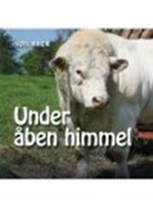 UNDER ÅBEN HIMMEL Søs Beck 9788772180359