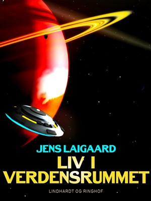 Liv i verdensrummet Jens Laigaard 9788711967027