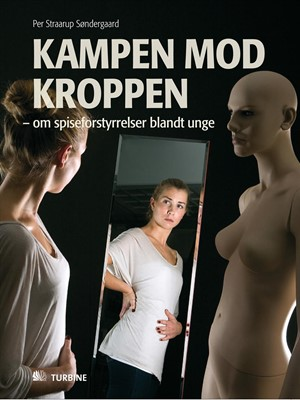 Kampen mod kroppen Per Straarup Søndergaard 9788770180863