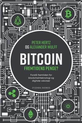 Bitcoin Peter Hertz, Alexander Sonne Wulff 9788702265538