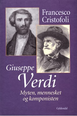 Giuseppe Verdi Francesco Cristofoli 9788702259346