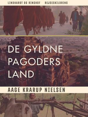 De gyldne pagoders land Aage Krarup Nielsen 9788711956687