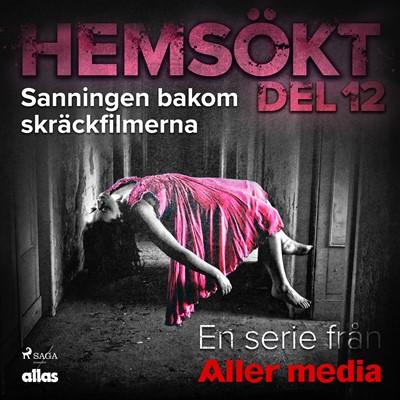 Sanningen bakom skräckfilmerna Allas Hemsökt 9788726037463