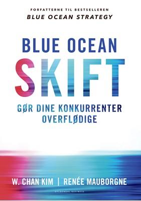 Blue ocean-skift Renée Mauborgne, W. Chan Kim 9788702251760