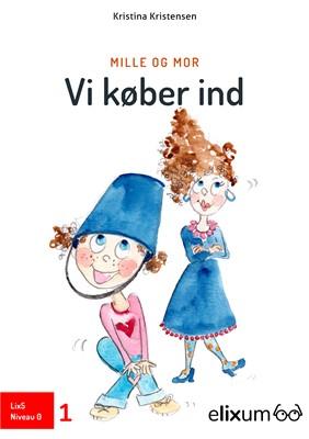 Mille og Mor Kristina  Kristensen 9788770310475