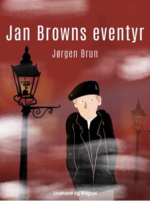 Jan Browns eventyr Jørgen Brun 9788711766040