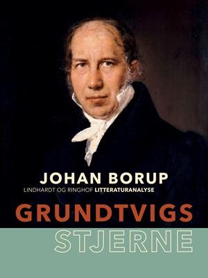 Grundtvigs stjerne Johan Borup 9788726001242