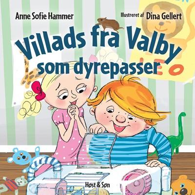 Villads fra Valby som dyrepasser Anne Sofie Hammer 9788763858809