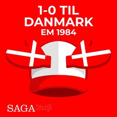 1-0 til Danmark - EM 1984 Michael Ørtz Christiansen, Morten Olsen 9788726046922
