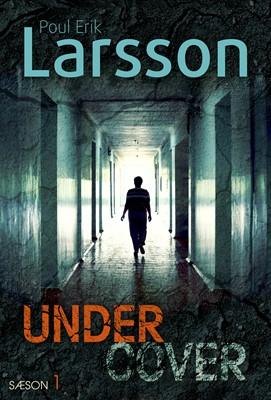 Undercover: Hampus Miller Poul Erik Larsson 9788770300872