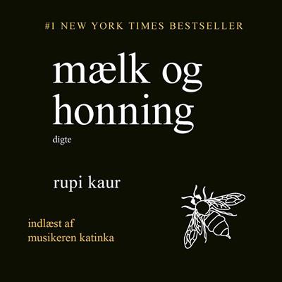 Mælk og honning Rupi Kaur 9788726035506