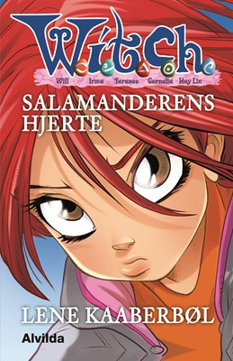 W.I.T.C.H. - Salamanderens hjerte Lene Kaaberbøl 9788741505299