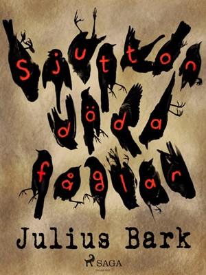 Sjutton döda fåglar Julius Bark 9788711872987
