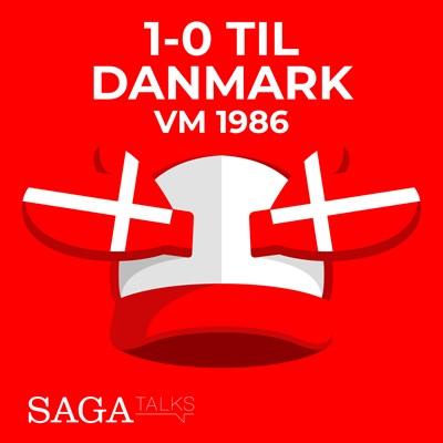 1-0 til Danmark - VM 1986 Morten Olsen, Michael Ørtz Christiansen 9788726046939