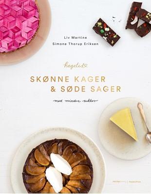 Skønne kager og søde sager Liv Martine Hansen, Simone Thorup Eriksen 9788772008721