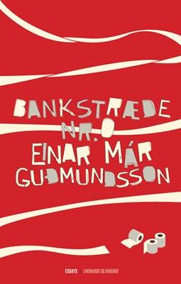 Bankstræde nr. 0 Einar Már Guðmundsson 9788726031614