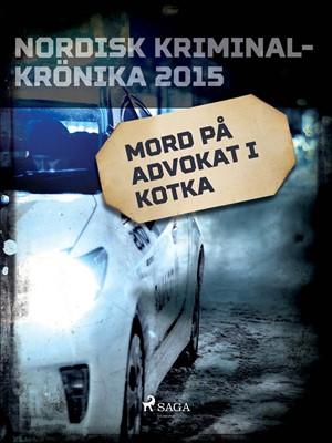 Mord på advokat i Kotka – Diverse 9788711930045