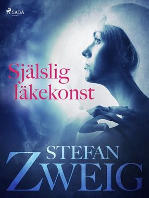 Själslig läkekonst Stefan Zweig 9788711957806