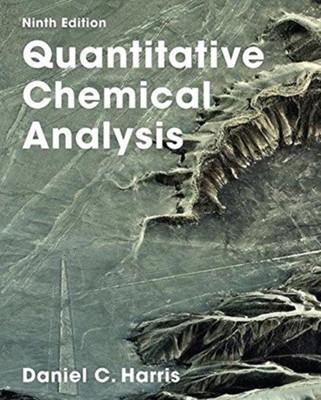 Quantitative Chemical Analysis Daniel C. Harris 9781319154141