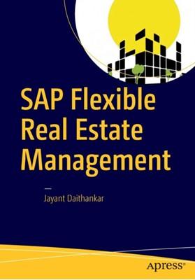 SAP Flexible Real Estate Management Jayant Daithankar 9781484214831